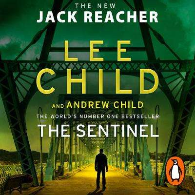 Cover of The Sentinel: (Jack Reacher 25) - Lee Child - 9781786143990