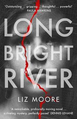 Cover of Long Bright River - Liz Moore - 9781786331632