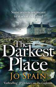 Cover of The Darkest Place: (An Inspector Tom Reynolds Mystery Book 4) - Jo Spain - 9781786483966