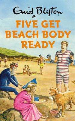 Cover of Five Get Beach Body Ready - Bruno Vincent - 9781786484734