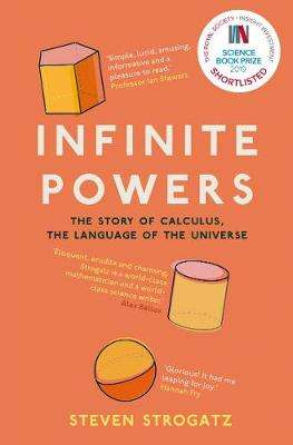 Cover of Infinite Powers: The Story of Calculus - Steven Strogatz - 9781786492975