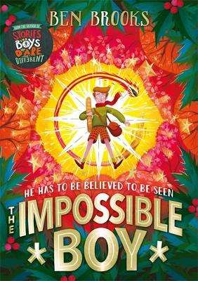 Cover of The Impossible Boy - Ben Brooks - 9781786540997