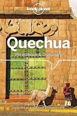 Cover of Lonely Planet Quechua Phrasebook & Dictionary - Lonely Planet - 9781786570918