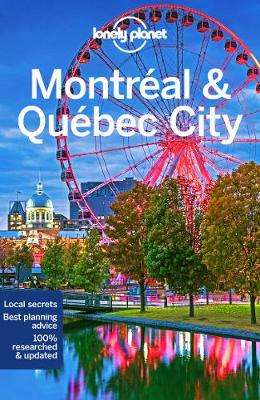 Cover of Lonely Planet Montreal & Quebec City 5th edition - Lonely Planet - 9781786572714
