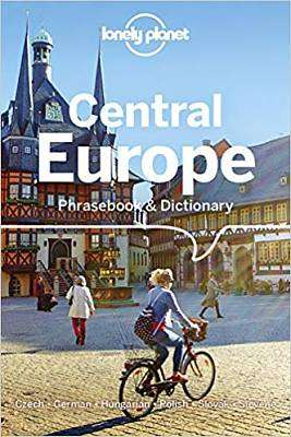Cover of Lonely Planet Central Europe Phrasebook & Dictionary - Lonely Planet - 9781786572837