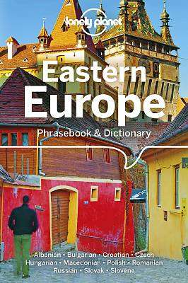 Cover of Lonely Planet Eastern Europe Phrasebook & Dictionary - Lonely Planet - 9781786572844