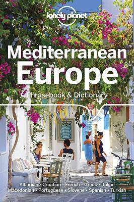 Cover of Lonely Planet Mediterranean Europe Phrasebook & Dictionary - Lonely Planet - 9781786572851
