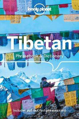 Cover of Lonely Planet Tibetan Phrasebook & Dictionary 6th edition - Lonely Planet - 9781786575845