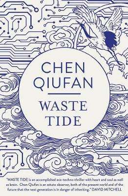 Cover of Waste Tide - Chen Qiufan - 9781786691293