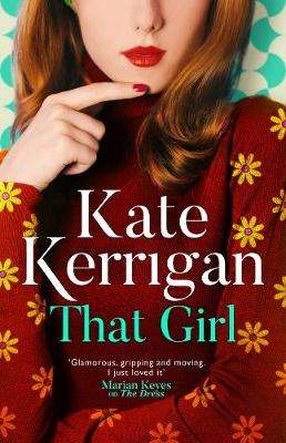 Cover of That Girl - Kate Kerrigan - 9781786694164