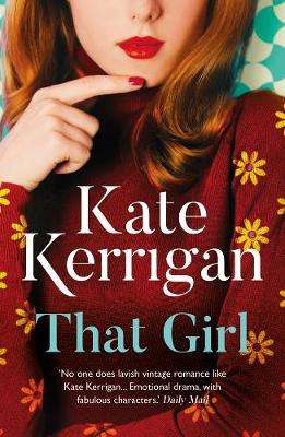 Cover of That Girl - Kate Kerrigan - 9781786694171