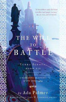 Cover of The Will to Battle - Ada Palmer - 9781786699589