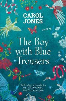 Cover of The Boy with Blue Trousers - Carol Jones - 9781786699879