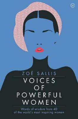 Cover of Voices of Powerful Women - Zoe Sallis - 9781786782199