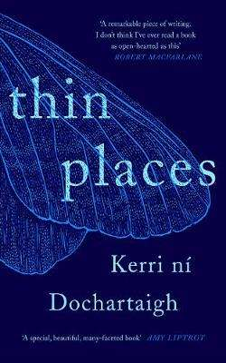 Cover of Thin Places - Kerri Ni Dochartaigh - 9781786899637