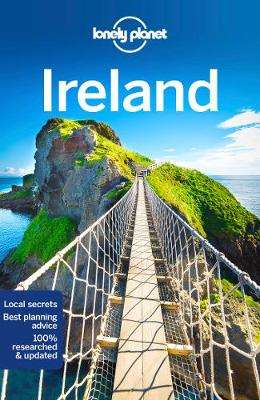Cover of Lonely Planet Ireland 14th edition - Lonely Planet - 9781787015807