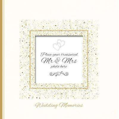 Cover of Wedding Memories: Record Book - Katherine Sully - 9781787186880
