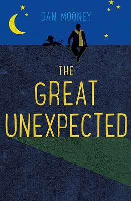 Cover of The Great Unexpected - Dan Mooney - 9781787198852