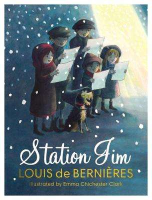 Cover of Station Jim: - Louis de Bernieres - 9781787301610