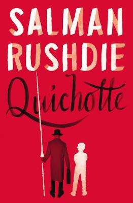 Cover of Quichotte - Salman Rushdie - 9781787331921