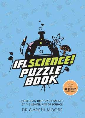 Cover of IFLScience! The Official Science Puzzle Book - Gareth Moore - 9781787394476
