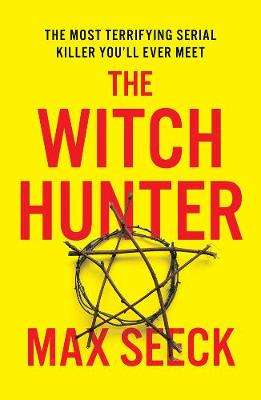 Cover of The Witch Hunter - Max Seeck - 9781787394797