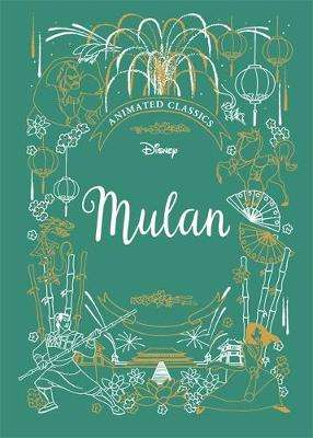 Cover of Mulan (Disney Animated Classics) - 9781787413603
