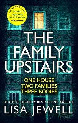 Cover of The Family Upstairs - Lisa Jewell - 9781787461482