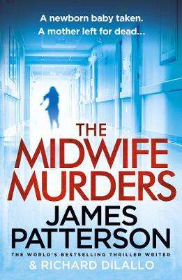 Cover of The Midwife Murders - James Patterson - 9781787461994