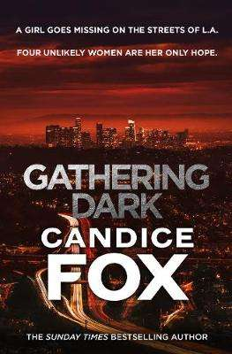 Cover of Gathering Dark - Candice Fox - 9781787462069