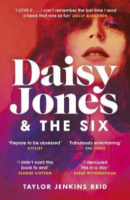 Cover of Daisy Jones and The Six - Taylor Jenkins Reid - 9781787462144