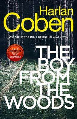 Cover of The Boy from the Woods - Harlan Coben - 9781787462977