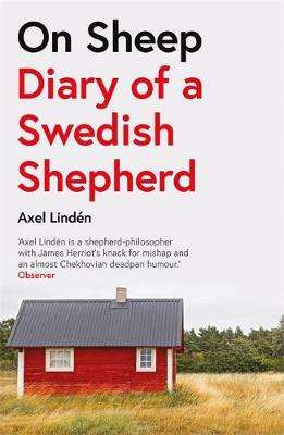 Cover of On Sheep: Diary of a Swedish Shepherd - Axel Linden - 9781787472709