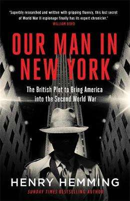 Cover of Our Man in New York - Henry Hemming - 9781787474840