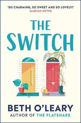 Cover of The Switch - Beth O'Leary - 9781787475007