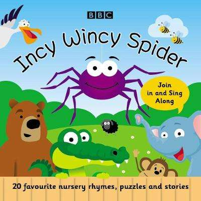 Cover of Incy Wincy Spider: Favourite Songs and Rhymes - Richard Mitchley - 9781787537910