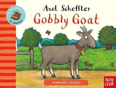 Cover of Farmyard Friends: Gobbly Goat - Axel Scheffler - 9781788006958