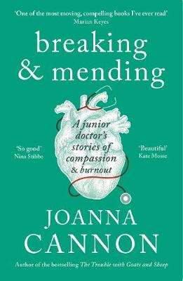 Cover of Breaking & Mending - Joanna Cannon - 9781788160582