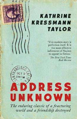 Cover of Address Unknown - Kathrine Kressmann Taylor - 9781788163415