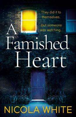 Cover of A Famished Heart - Nicola White - 9781788164085