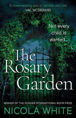 Cover of The Rosary Garden - Nicola White - 9781788164115