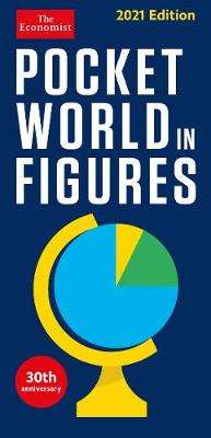 Cover of Pocket World in Figures 2021 - The Economist - 9781788164979