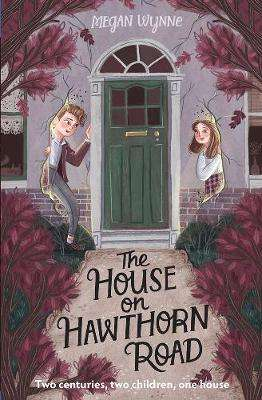 Cover of The House on Hawthorn Road - Megan Wynne - 9781788490900