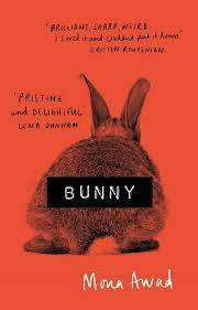 Cover of Bunny - Mona Awad - 9781788545440