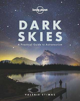 Cover of Dark Skies - Lonely Planet - 9781788686198