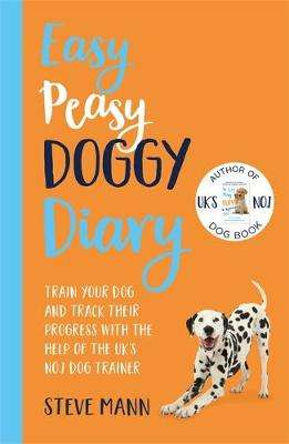 Cover of Easy Peasy Doggy Diary - Steve Mann - 9781788703543