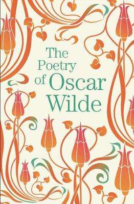 Cover of The Poetry of Oscar Wilde - Oscar Wilde - 9781788885140