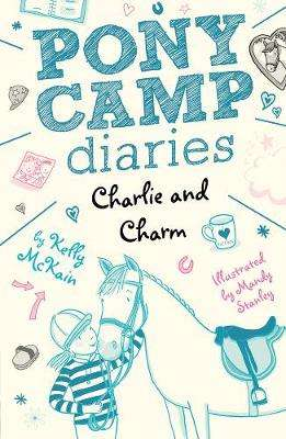 Cover of Charlie and Charm - Kelly McKain - 9781788950411
