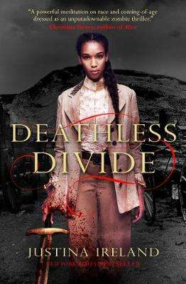Cover of Deathless Divide - Justina Ireland - 9781789090895