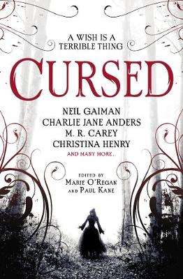 Cover of Cursed: An Anthology - Marie O'Regan - 9781789091502